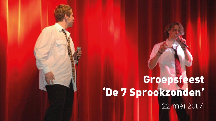 Groepsfeest 'De 7 Sprookzonden' (22 mei 2004)