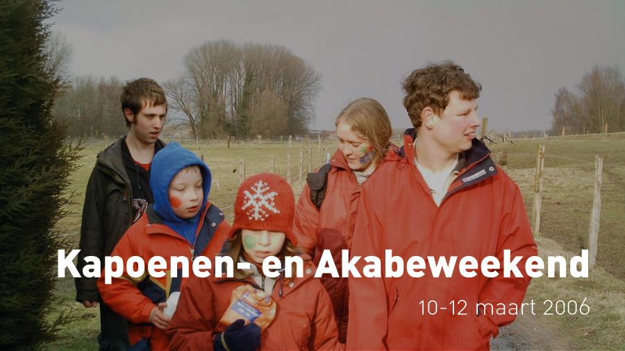 Kapoenen- en Akabeweekend (10-12 maart 2006)