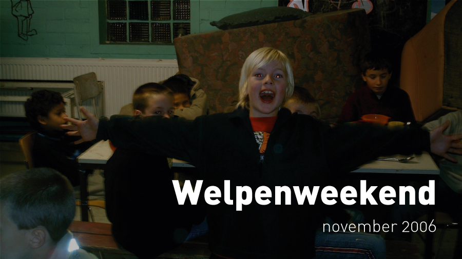 Welpenweekend (november 2006)