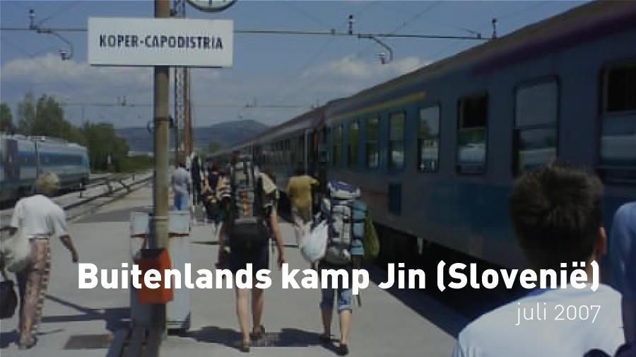 Buitenlands kamp Jin (juli 2007, Slovenië)