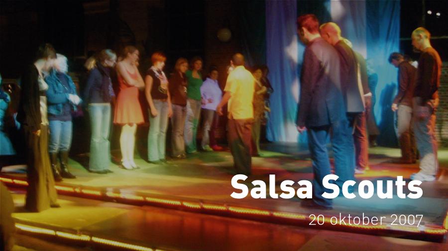 Salsa Scouts (20 oktober 2007)