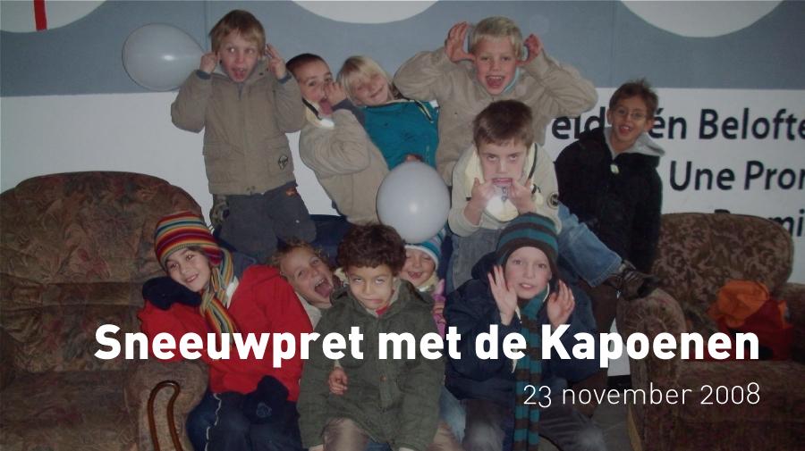 Sneeuwpret met de Kapoenen (23 november 2008)
